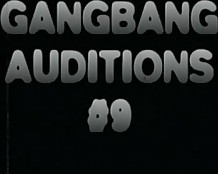 Gangbang auditions